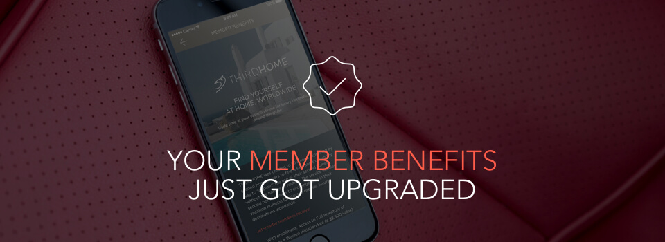 Your member benefits just got upgraded
